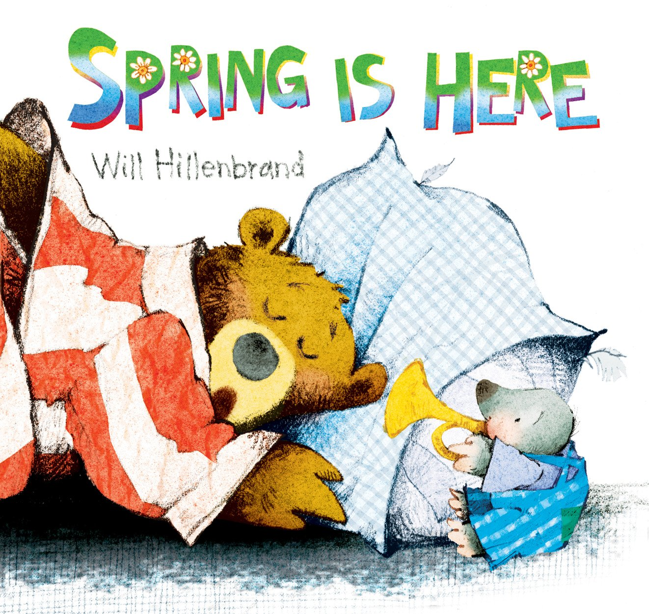 Image result for spring is here book will hilebrand