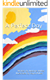 A Perfect Day (Illustrated)