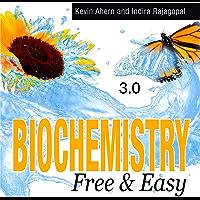 Biochemistry Free & Easy (English Edition)