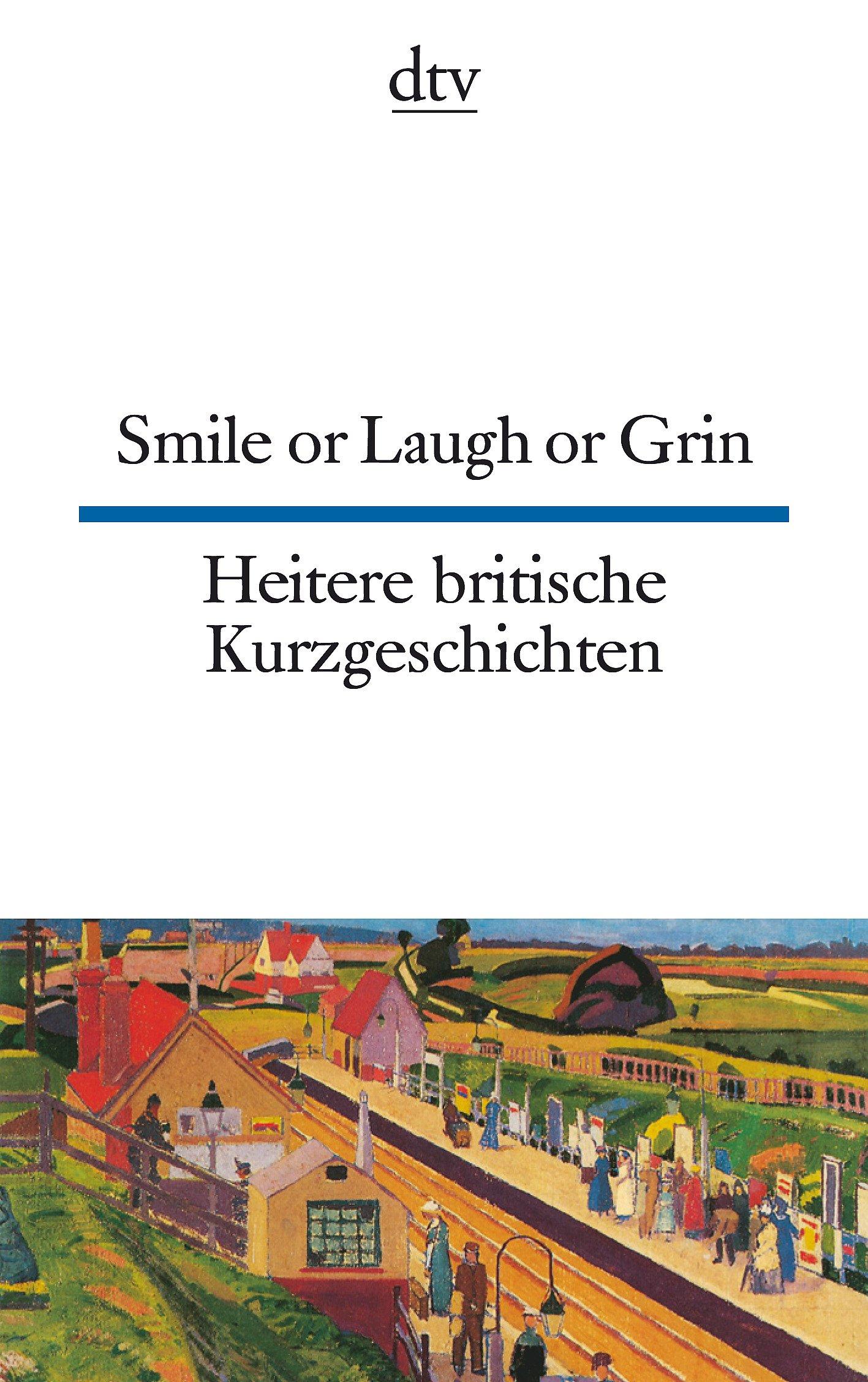 smile-or-laugh-or-grin-heitere-britische-kurzgeschichten-dtv-zweisprachig