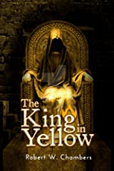 The King in Yellow : With Annotated Kindle Edition