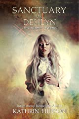 Sanctuary of Dehlyn (The Unclaimed Book 1) Kindle Edition