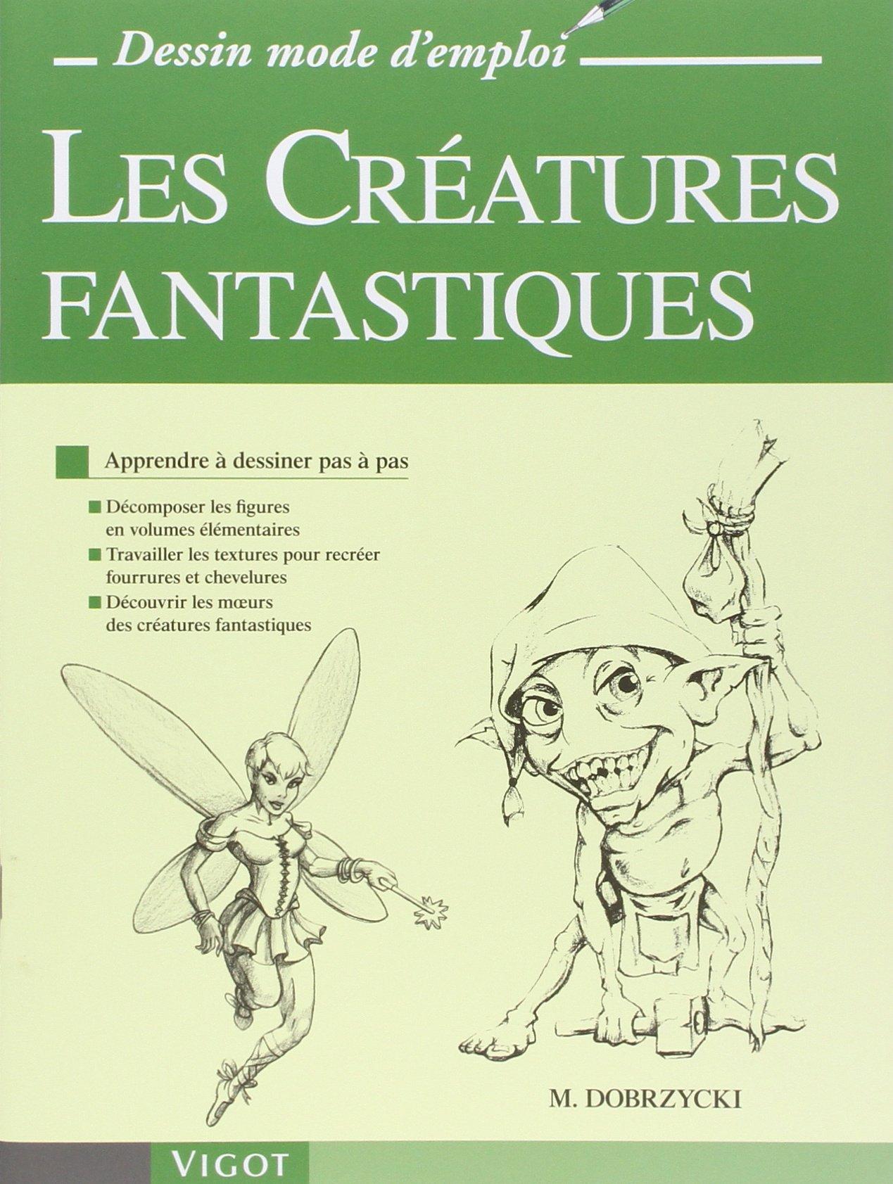 Amazon Fr Les Creatures Fantastiques Apprendre A Dessiner Pas