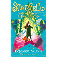 Starfell: Willow Moss and the Forgotten Tale (Starfell, Book 2)