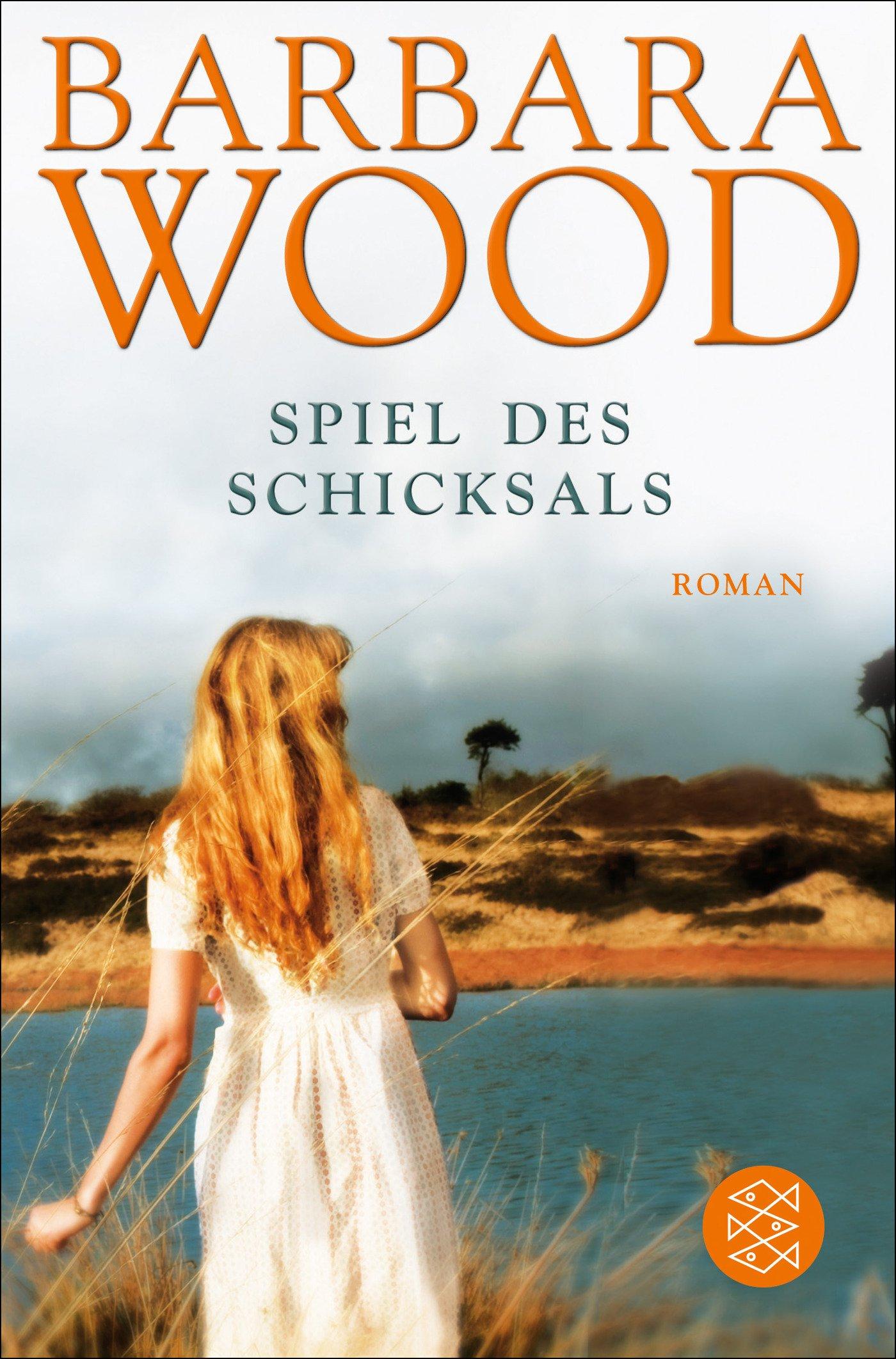 Spiel des Schicksals: Roman Taschenbuch – 1. März 1994 Barbara Wood FISCHER Taschenbuch 3596120322 24717