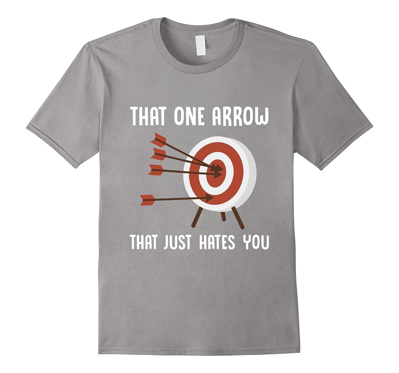 76212c58 One Arrow - Just Hates You - Funny Archery T Shirt-ANZ ⋆ Anztshirt