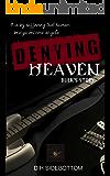 Denying Heaven (Room 103)