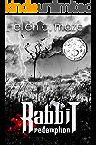 Rabbit Redemption (The Rabbit Saga Book 3)