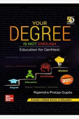 Your Degree Is Not Enough | Education For GenNext Kindle Edition