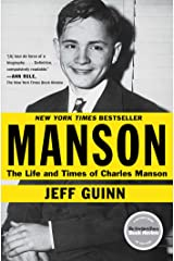 Manson: The Life and Times of Charles Manson Kindle Edition
