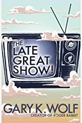 The Late Great Show! Kindle Edition