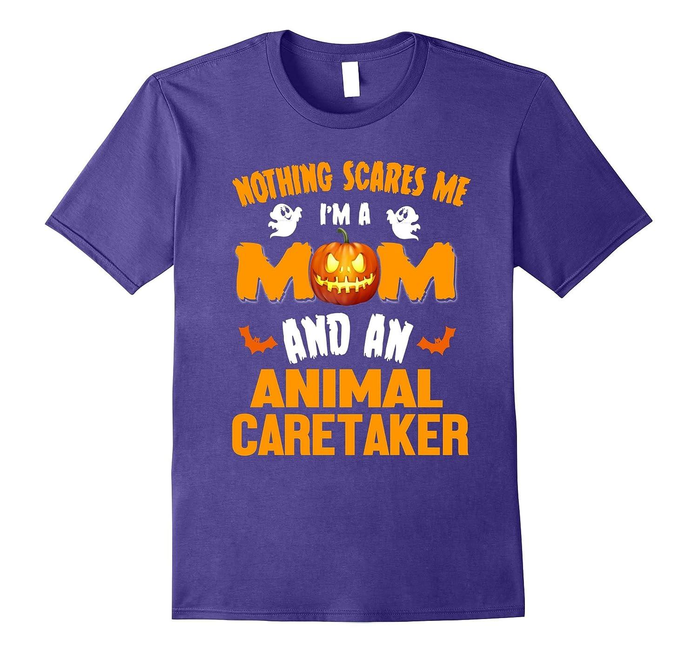 Mom And Animal Caretaker Halloween Costume Job Gift Shirt-TJ