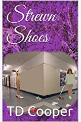 Strewn Shoes Kindle Edition