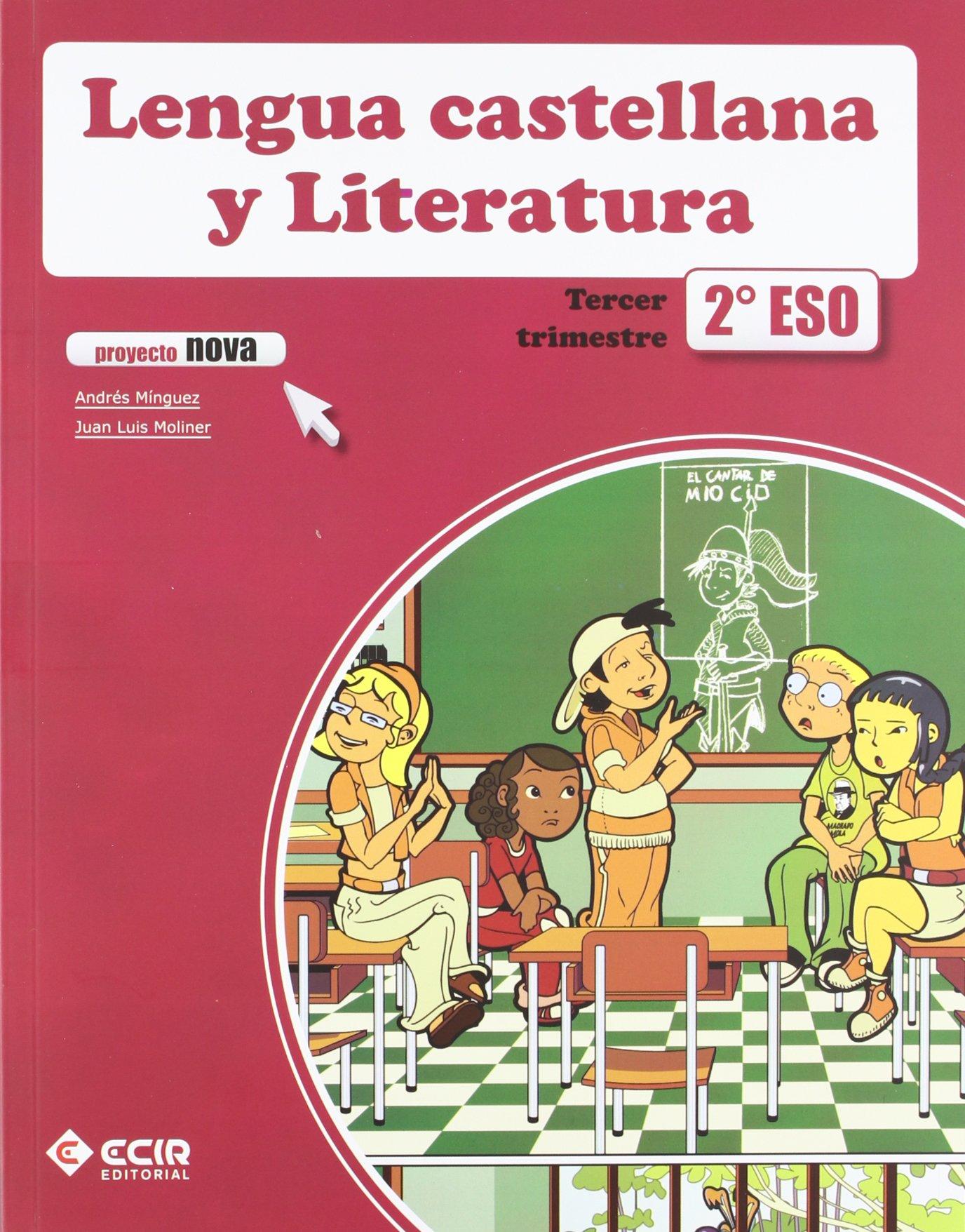LENGUA CASTELLANA Y LITERATURA 2º E.S.O. - PROYECTO NOVA - 9788498266443: Amazon.es: MÍNGUEZ GALLEGO, ANDRÉS, MOLINER SOSPEDRA, JUAN LUÍS: Libros