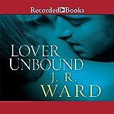 Lover Unbound (The Black Dagger Brotherhood Series)