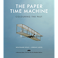 The Paper Time Machine: Colouring the Past book cover