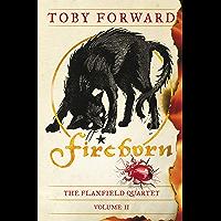 Fireborn (Flaxfield Quartet Book 2)