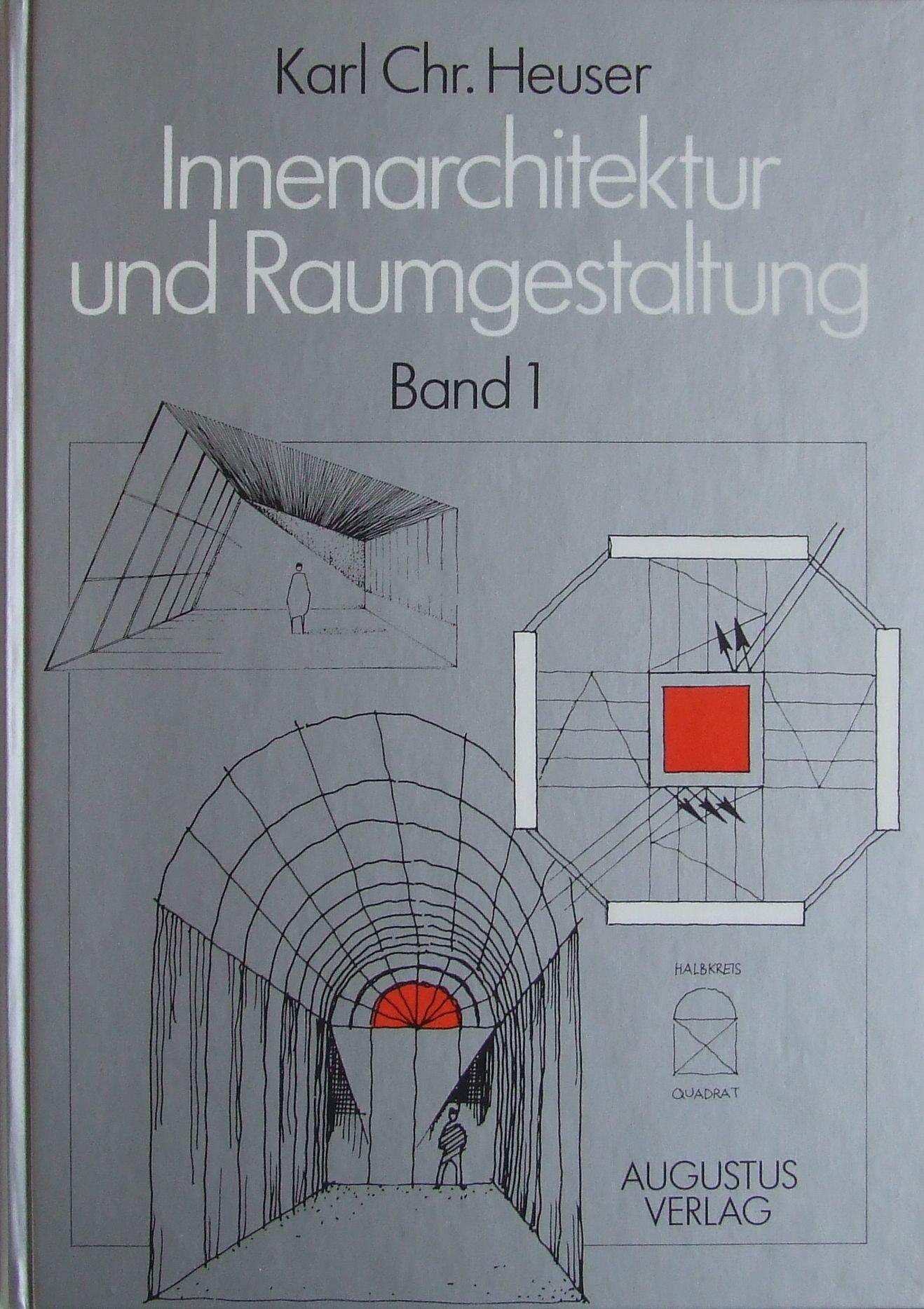 Innenarchitektur und Raumgestaltung I. Grundlagen, Gestaltungsregeln ...