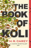 The Book of Koli: The Rampart Trilogy, Book 1 (Rampart Trilogy 1)