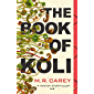 The Book of Koli: The Rampart Trilogy, Book 1 (Rampart Trilogy 1) (English Edition)