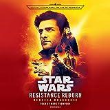 Resistance Reborn: Journey to Star Wars: The Rise of Skywalker