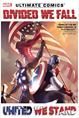 Ultimate Comics: Divided We Fall, United We Stand Kindle Edition