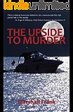 Upside to Murder
