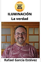 ILUMINACIÓN: La verdad (Spanish Edition) Kindle Edition