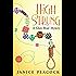 High Strung (Glass Bead Mystery Series Book 1)