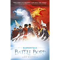 Battle Born (Elementals, #3)