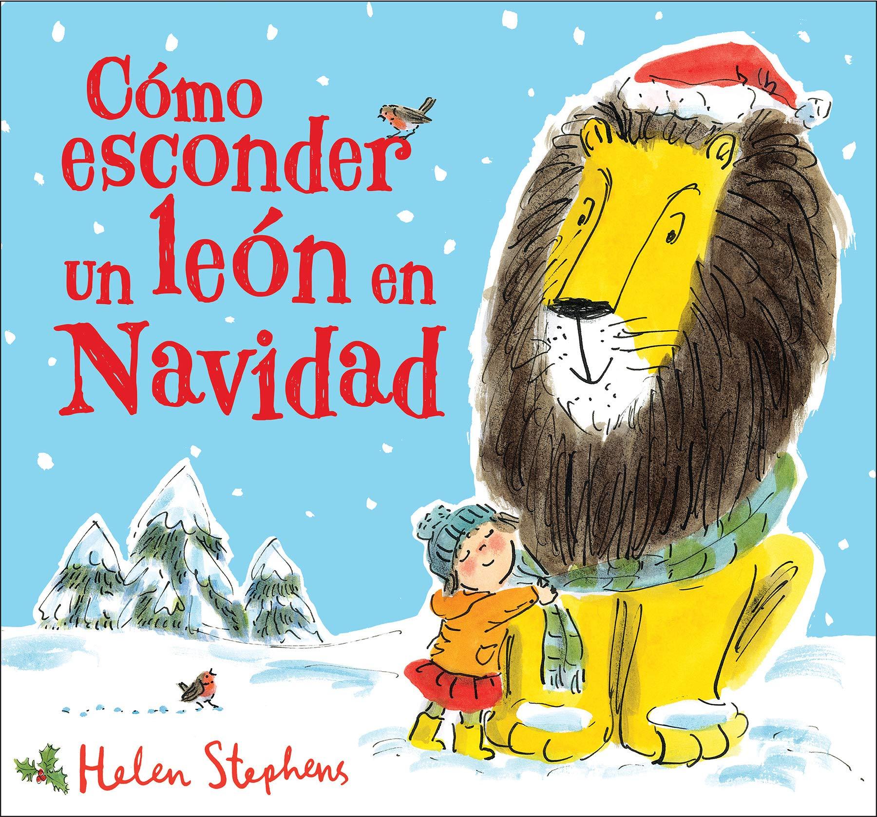 Cómo esconder un león en Navidad (Cuentos infantiles): Amazon.es ...