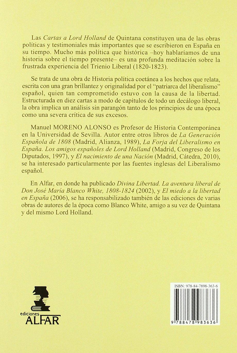 Cartas a Lord Holland sobre los sucesos políticos de España en la segunda época constitucional Mapa y Calendario: Amazon.es: Quintana y Lorenzo, Manuel José, Moreno Alonso, Manuel: Libros
