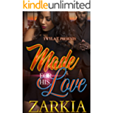 Made For His Love : An Urban Romance Standalone