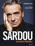 Sardou - 50 années ensemble