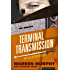 Terminal Transmission (The Destroyer Book 93)