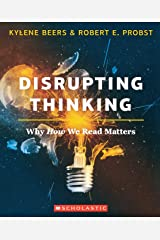Disrupting Thinking: Why How We Read Matters (Professional Books) Paperback