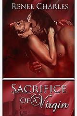 Sacrifice Of A Virgin Kindle Edition