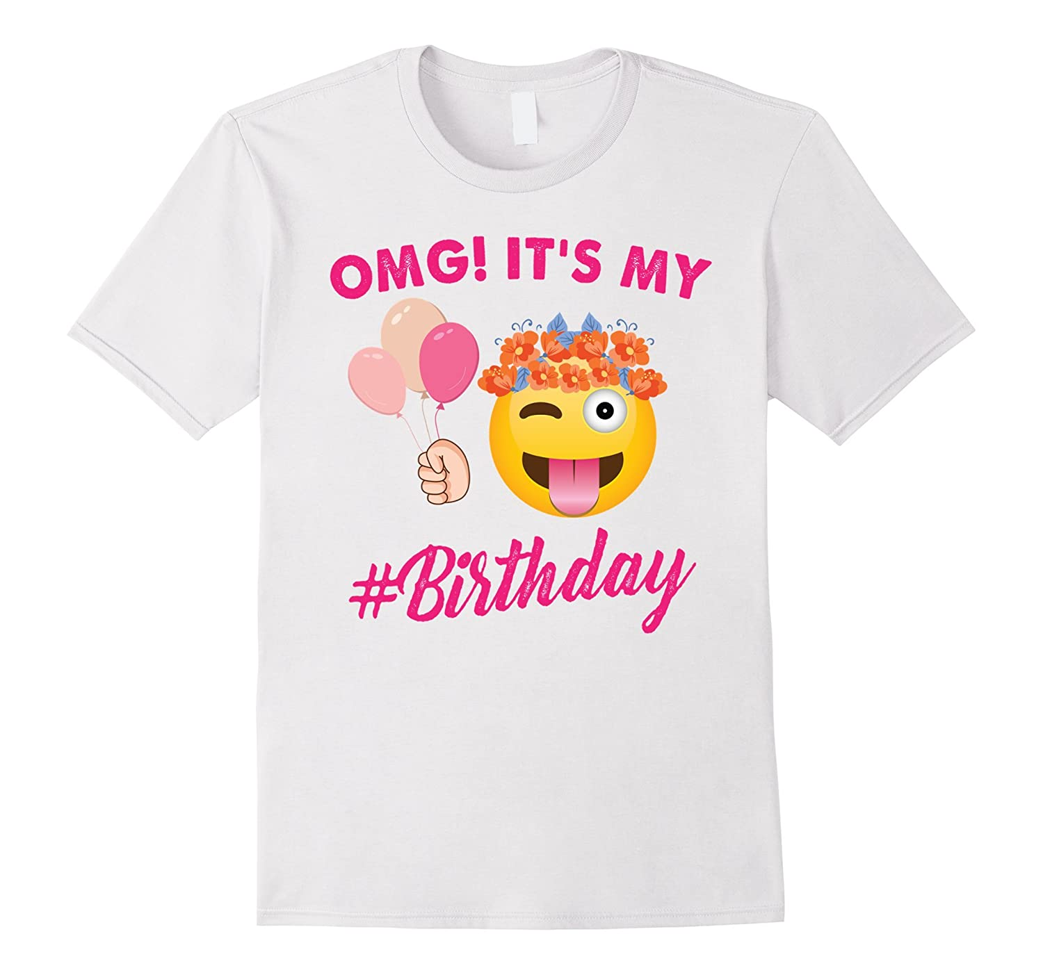 OMG Its My Birthday Emoji T Shirt