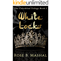 White Locks (The Colorblind Trilogy Book 2)