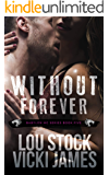 Without Forever (Babylon Book 5)