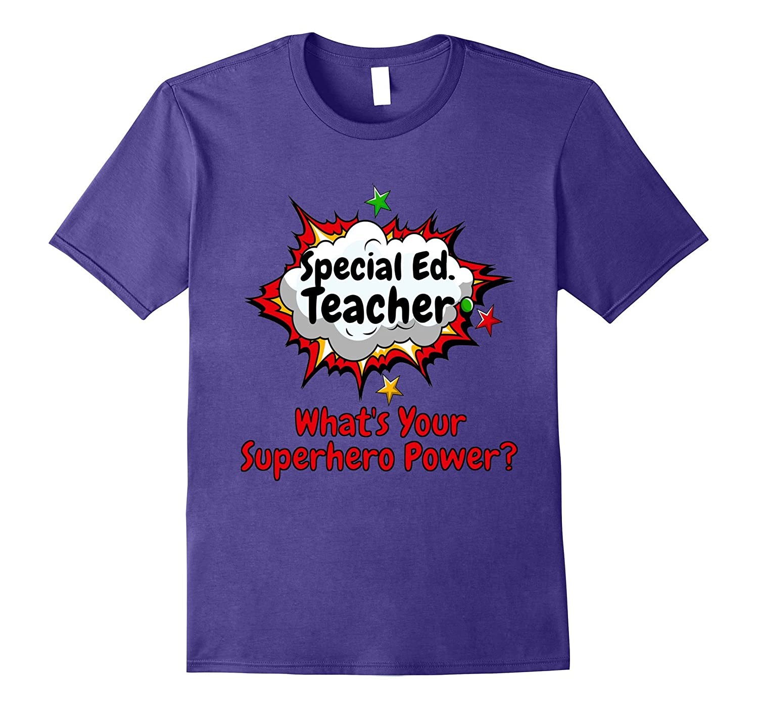 Special Ed Teacher What's Your Superhero Power? School Shirt-ANZ