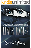 Liars' Games (Project Chameleon Book 1)