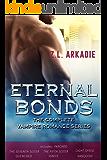 The Complete Eternal Bonds Vampire Romance Series