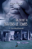 Un secret à travers le temps (Les MacKintosh t. 1) (French Edition)