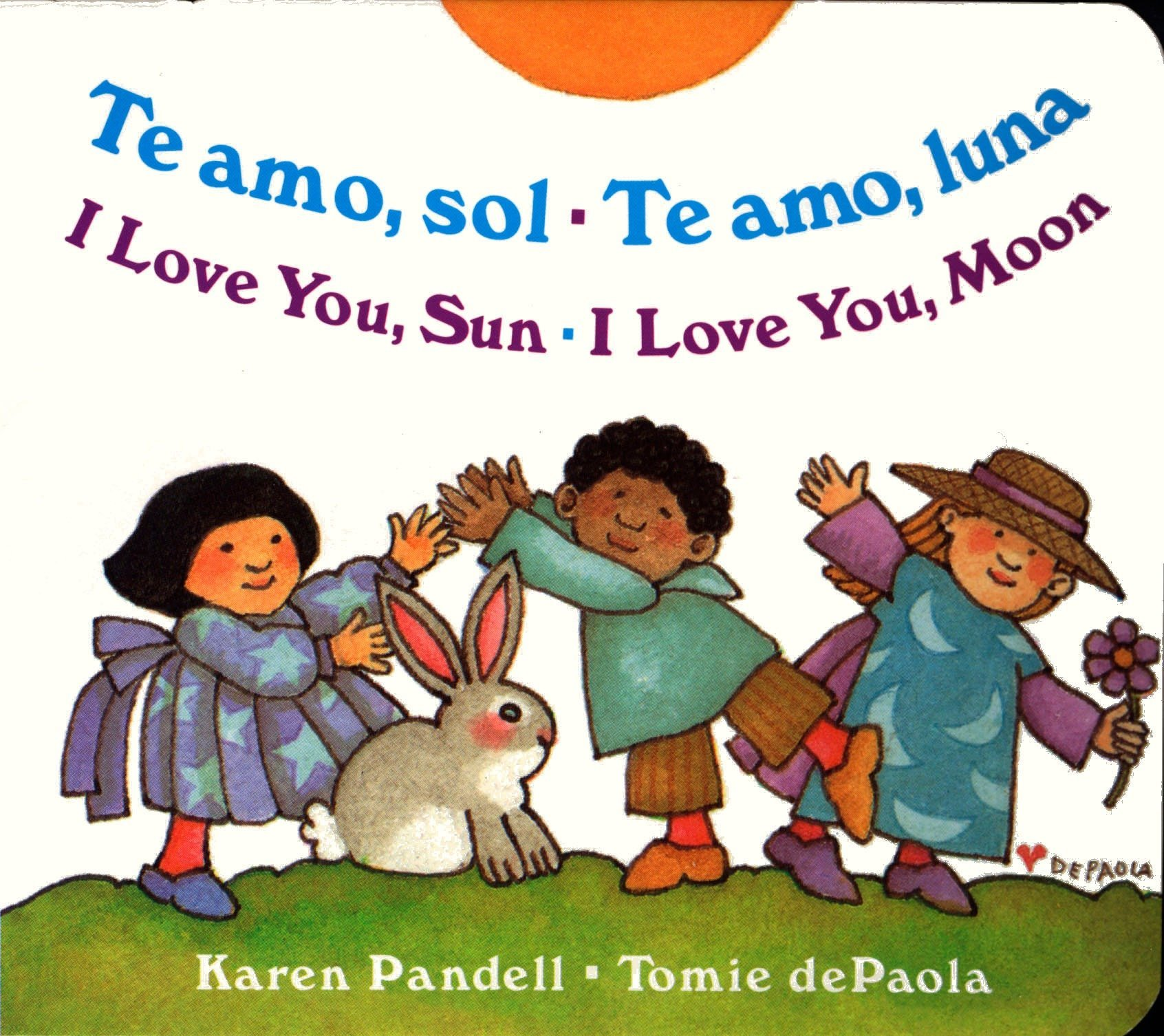 Amazon.com: I Love You Sun / I Love You Moon: Te amo Sol / Te amo Luna  (Spanish Edition) (9780399241659): Karen Pandell, Tomie dePaola: Books
