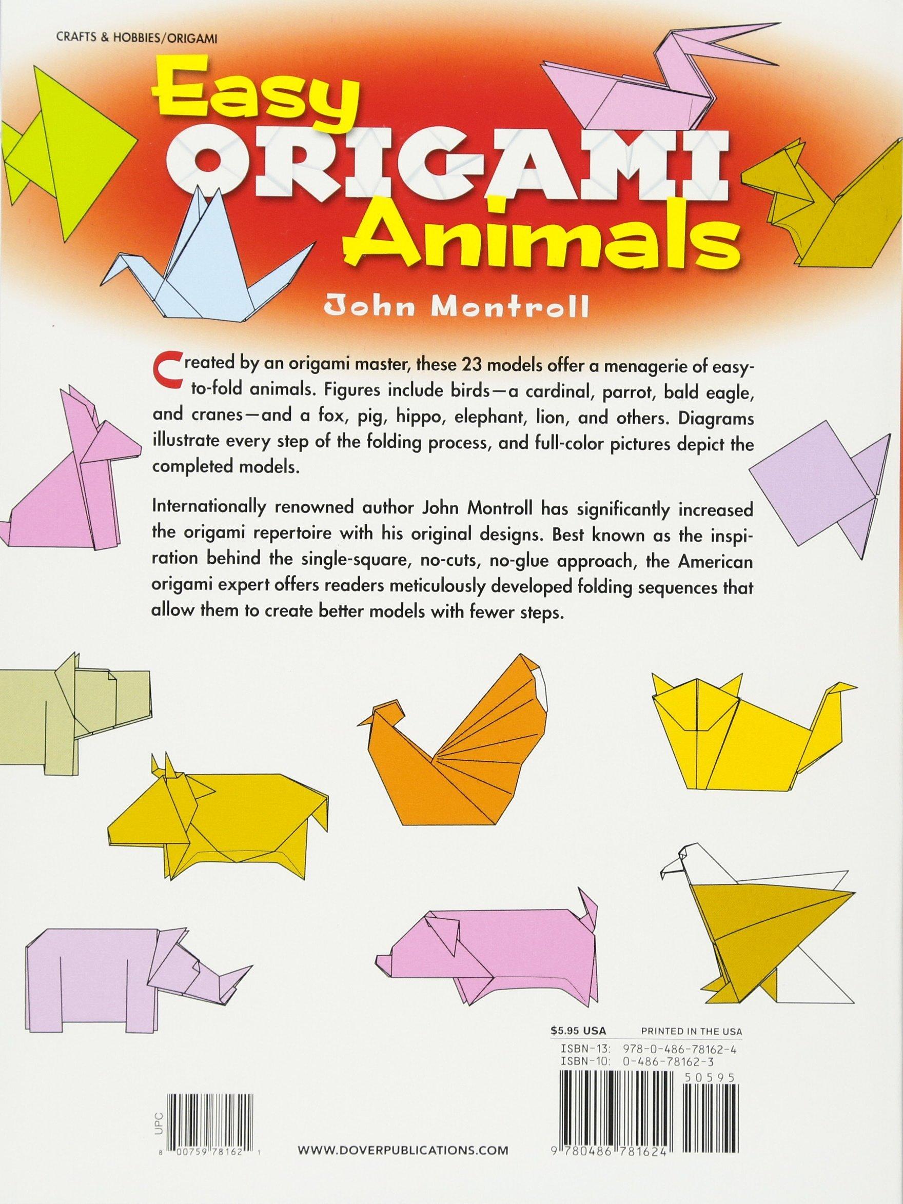 Easy origami animals john montroll 0800759781621 amazon books jeuxipadfo Images