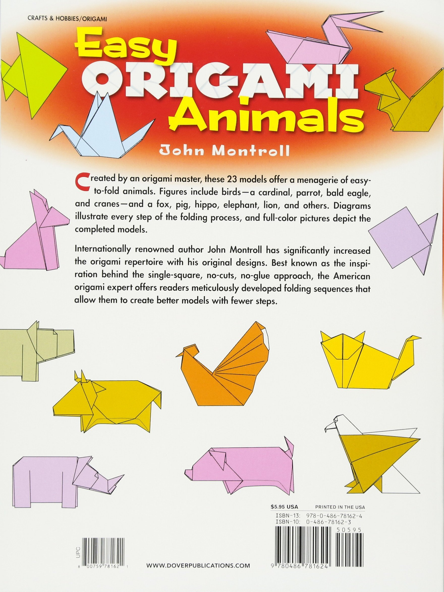 Easy Origami Animals John Montroll 0800759781621 Amazon Books