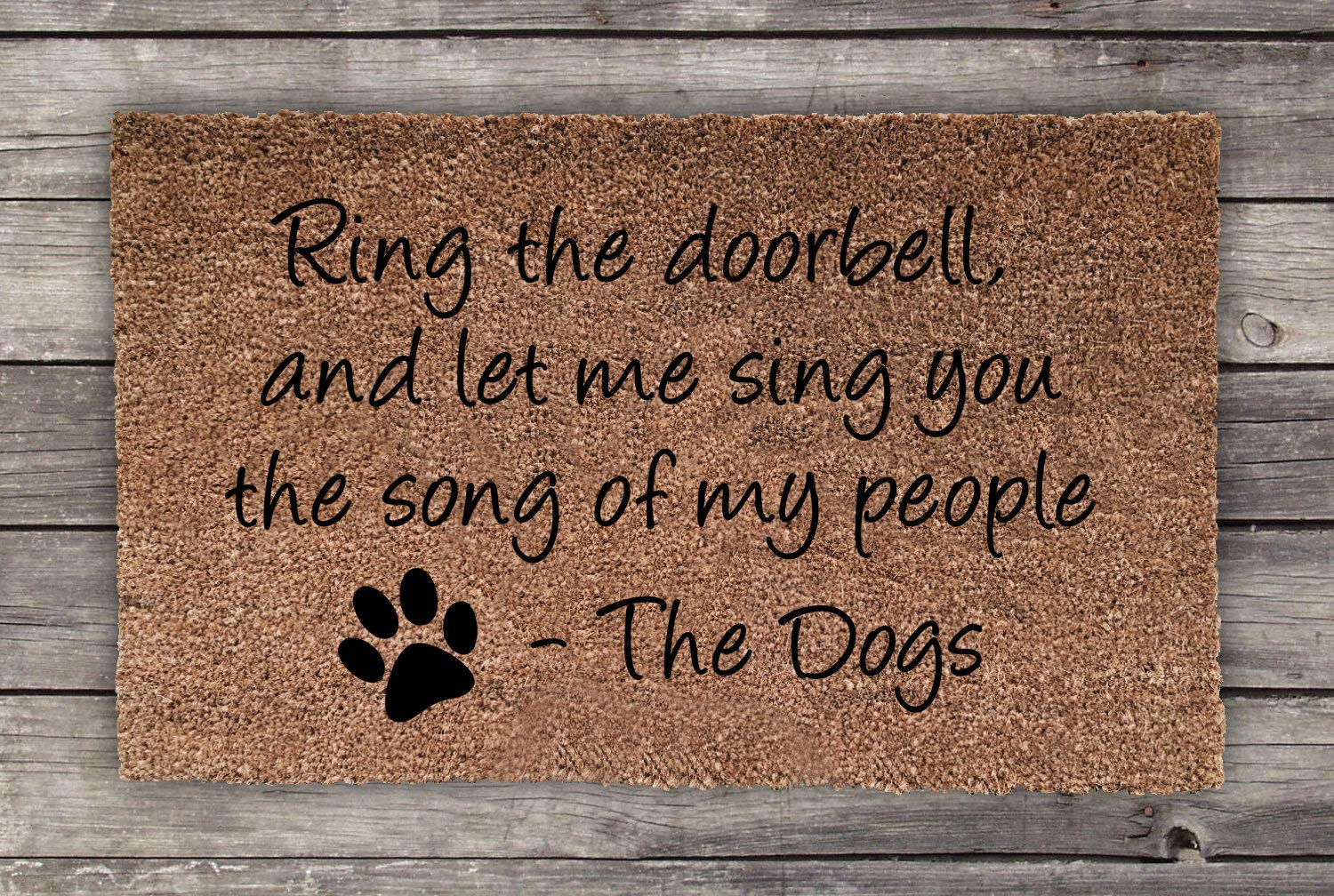 Ring The Doorbell And Let Me Sing You The Song Of My People, Dog Doormat, Wedding Gift, Closing Gift, Housewarming Gift, Welcome Mat