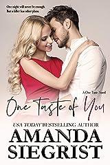 One Taste of You (A One Taste Novel Book 1) Kindle Edition