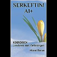 SERKEFTIN! A1+: KOERDISCH Leerboek met Oefeningen